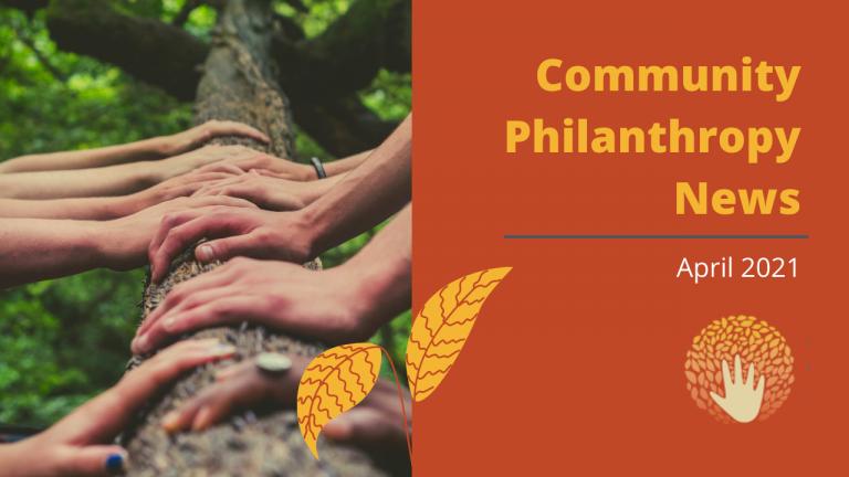 Community Philanthropy News April